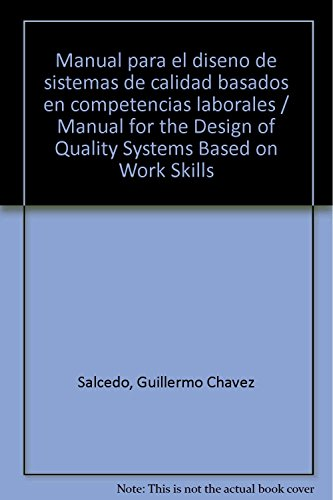 9789683811769: Manual para el diseno de sistemas de calidad basados en competencias laborales / Manual for the Design of Quality Systems Based on Work Skills (Spanish Edition)