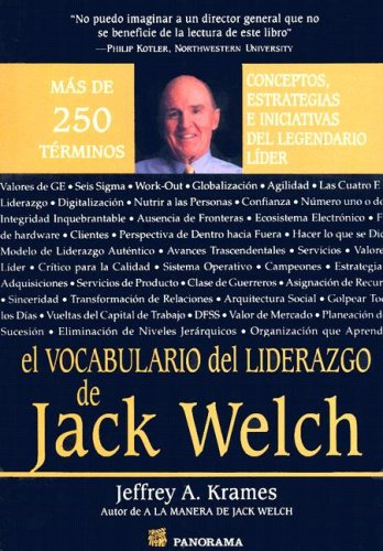 Vocabulario del Liderazgo de Jack Welch (Spanish Edition): Jeffrey A. Krames