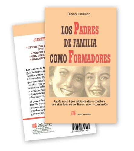 Padres de familia como formadores/ Parent as Coach (Spanish Edition): Diana Haskins