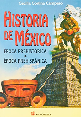 9789683812513: Historia de Mexico Epoca Prehistorica (Spanish Edition)