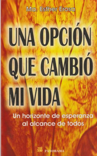 9789683814753: Una opcion que cambio mi vida / One Option That Changed My Life (Spanish Edition)