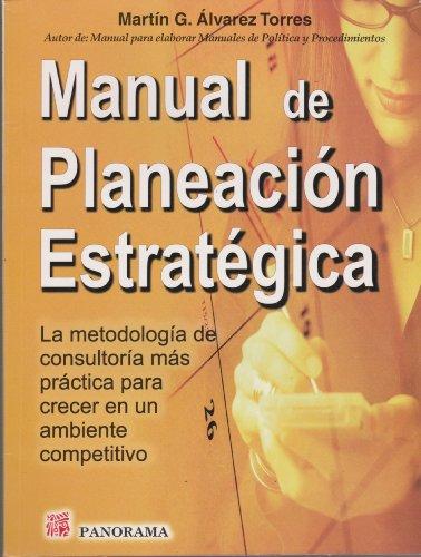 9789683815248: Manual De Planeacion Estrategica/Manual of Strategic Planning