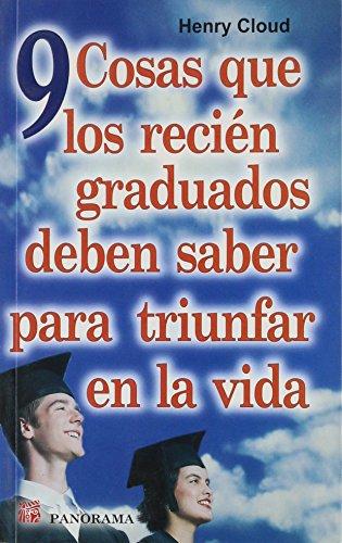 9789683815538: 9 cosas que los recién graduados deben saber para triunfar en la vida / 9 things new graduates need to know to succeed in life (Spanish Edition)