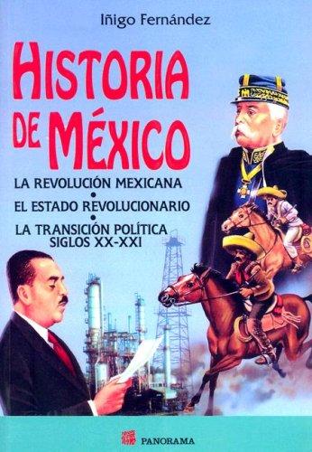 9789683816979: Historia de Mexico: La Revolucion Mexicana/Consolidacion del Estado Revolucionario/La Transicion Politica Siglos XX-XXI