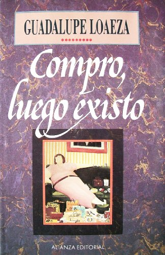 9789683908056: Compro, luego existo (Spanish Edition)