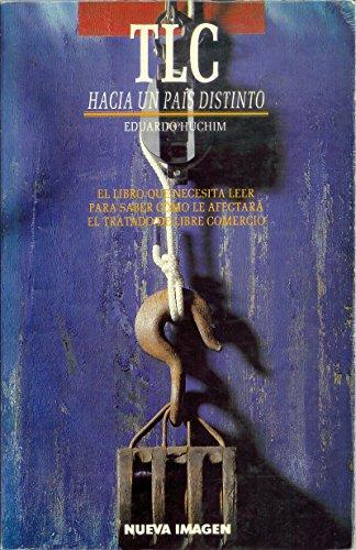 9789683908087: TLC: Hacia un país distinto (Spanish Edition)