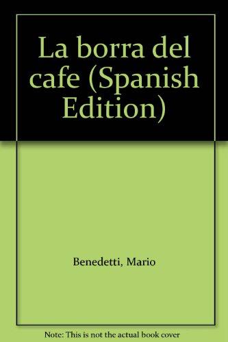 9789683908131: La borra del cafe (Spanish Edition)