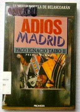9789683908186: Adiós, Madrid (Promexa/Misterio) (Spanish Edition)