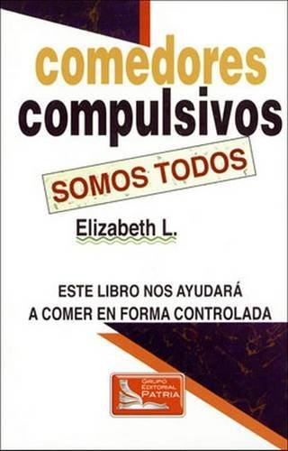 Spanish Food for Thought: Daily Meditations for Overeaters (Spanish Edition): L., Elisabeth