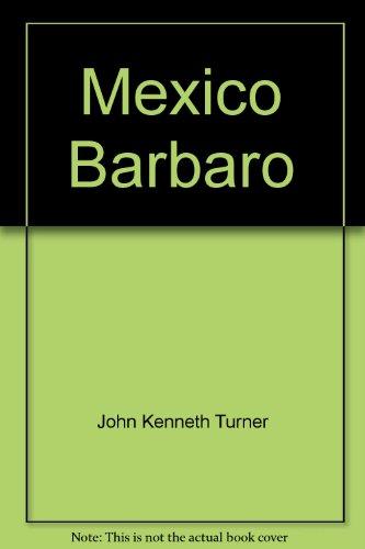 9789684002753: Mexico Barbaro