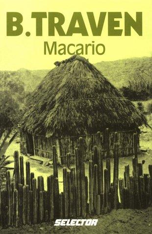 Macario: Traven, Bruno {Author} with Rosa Elena Lujan {Traduccion Del Ingles}