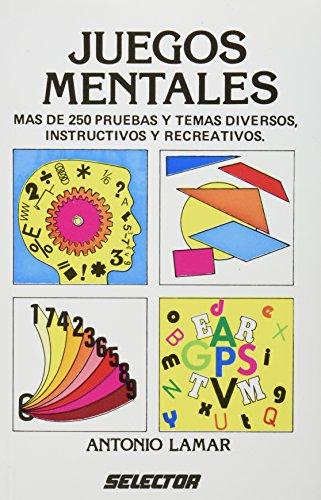 Juegos mentales (Spanish Edition): Lamar, Antonio