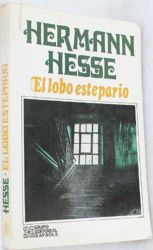 9789684031272: El Lobo Estepario (Solo Pars Locos)