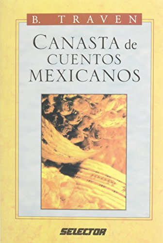 9789684033207: Canasta De Cuentos Mexicanos/Canasta of Mexican Stories