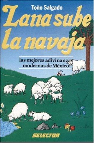 9789684033306: Lana sube la navaja (JUEGOS Y ACERTIJOS) (Spanish Edition)
