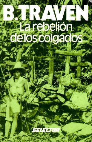 9789684033344: LA Rebelion De Los Colgados (Spanish Edition)