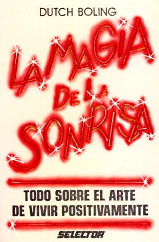 9789684033405: Magia De LA Sonrisa/Magic of Smiling