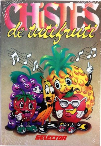 Chistes Tutifruti/Mixed Bag Jokes: Selector