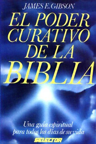 9789684034204: Poder curativo de la biblia (Spanish Edition)