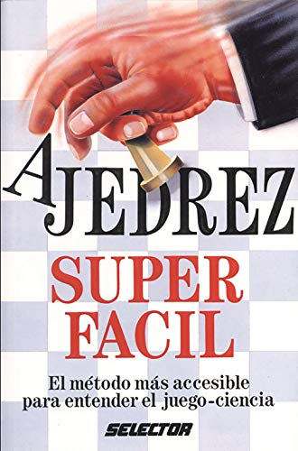 Ajedrez Super Facil: Various
