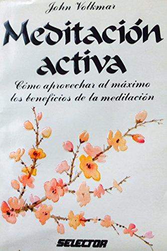 9789684034921: Meditacion activa/Active Meditation