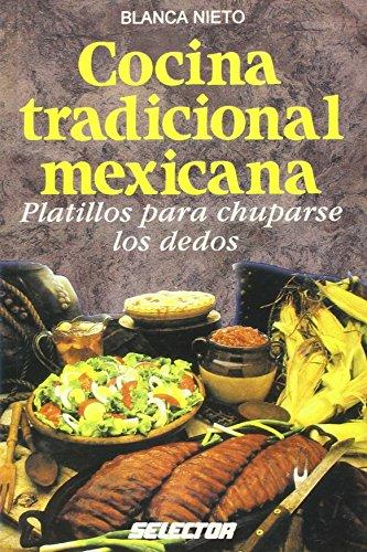 9789684037106: Cocina tradicional mexicana / Traditional Mexican Cuisine