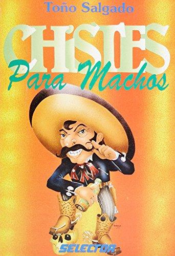 9789684037335: Chistes para machos / Jokes for Machos