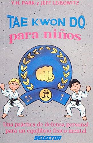 9789684038042: Tae Kwon Do para ninos / Tae Kwon Do for Children