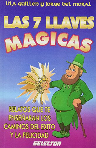 Las siete llaves magicas (Spanish Edition): Lila Guillen
