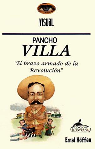 9789684038271: Pancho Villa: El Brazo Armado De La Revolucion / the Armed Wing of the Revolution (Spanish Edition)