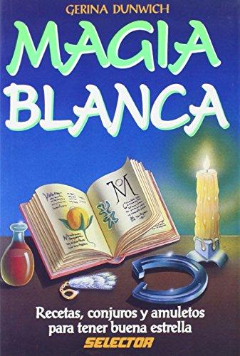 9789684038776: Magia blanca (Spanish Edition)