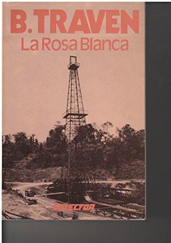 9789684039650: La Rosa Blanca (Spanish Edition)
