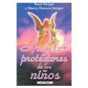 9789684039827: Angeles Protectores De Los Ninos/Guardian Angels of Children (Spanish Edition)