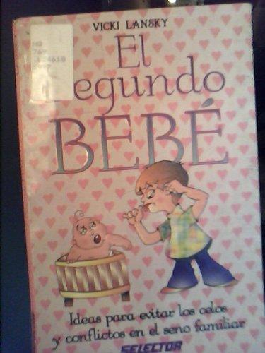 El Segundo Bebe (9684039964) by Vicki Lansky