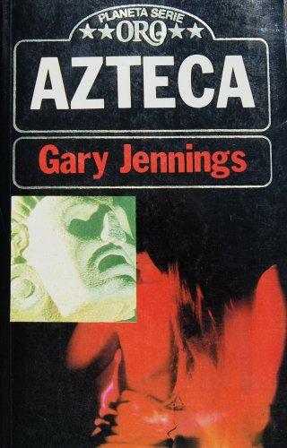 Azteca: Gary jennings