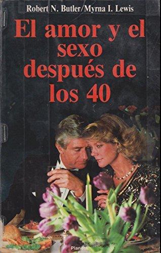9789684062023: Amor Y El Sexo Despues De Los 40