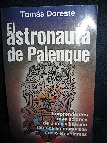 El astronauta de palenque y otros enigmas mayas (Coleccion Fronteras de lo insolito) (Spanish ...