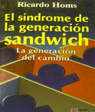 9789684063013: El Sindrome de La Generacion Sandwich