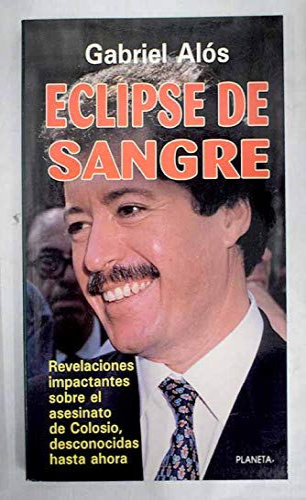 9789684064737: Eclipse de sangre (Coleccion Mexico vivo) (Spanish Edition)