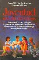 9789684064751: Juventud Mas Alla Del Extasis (Spanish Edition)