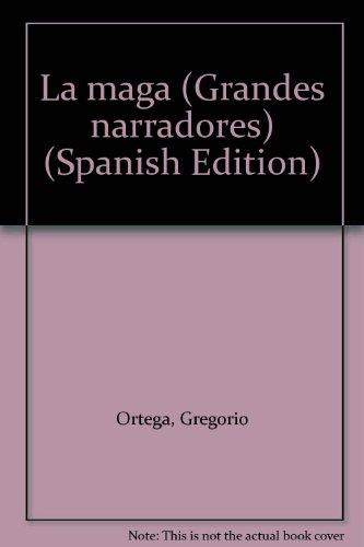 9789684065017: La maga (Grandes narradores) (Spanish Edition)