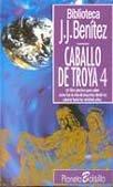 Caballo De Troya 4: Benitez, J.J.