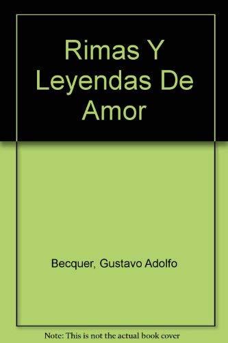 Rimas Y Leyendas De Amor (Spanish Edition): Becquer, Gustavo Adolfo