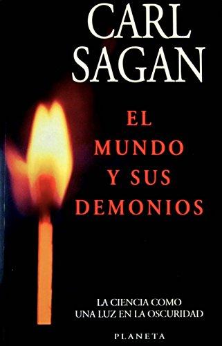 El Mundo y Sus Demonios: La Ciencia Como una Luz en la Oscuridad (9684067232) by Carl Sagan