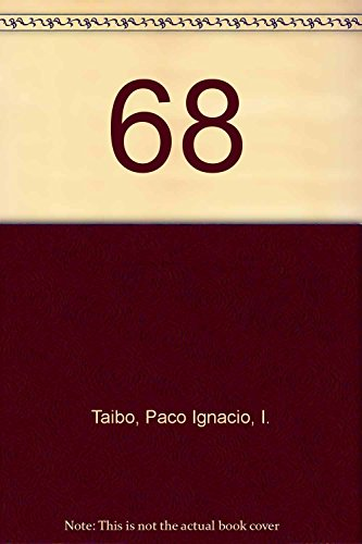 68 (Spanish Edition): Paco Ignacio, I.