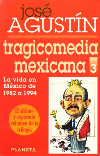 9789684067967: Tragicomedia mexicana III (Espejo de México)