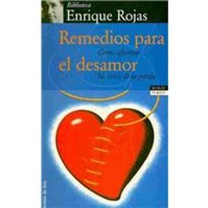 9789684069930: Remedios para el desamor/ Remedies for the Lack of Love (Coleccion Fin De Siglo) (Spanish Edition)