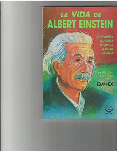 9789684090415: La Vida de Albert Einstein