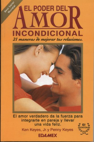 9789684096134: El Poder Del Amor Incondicional/the Power of Unconditional Love (Spanish Edition)
