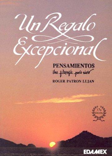 9789684098619: Un Regalo Exceptional